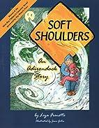 Soft Shoulders by Liza Frenette