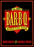 Davis, Rich: Wild About Bar-B-Q Kansas City Style