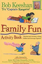 Family Fun Activity Book: Playtimes and…