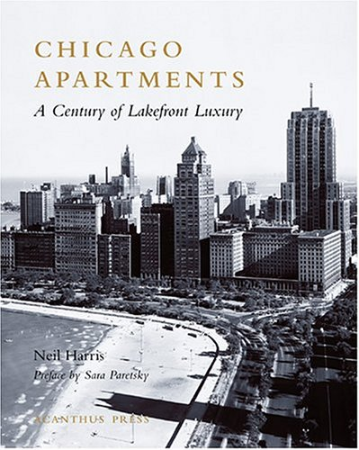 chicago-apartments-a-century-of-lakefront-luxury-urban-domestic-architecture-series
