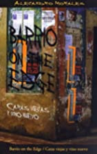 Barrio on the Edge: Caras Viejas Y Vino…