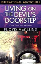 Living on the Devil's Doorstep: From Kabul…