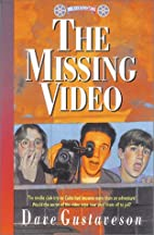 The Missing Video by Dave Gustaveson
