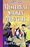 Gustaveson, Dave: Mystery at Smokey Mountain