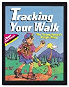 Tracking Your Walk: The Young Person's…