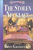 Gustaveson, Dave: The Stolen Necklace