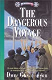 Gustaveson, Dave: Dangerous Voyage