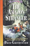 Gustaveson, Dave: Amazon Stranger