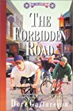 Gustaveson, Dave: Forbidden Road