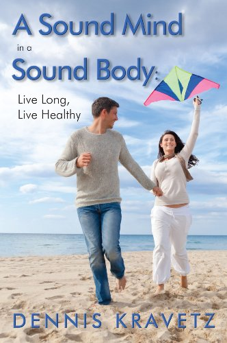 a-sound-mind-in-a-sound-body-live-long-live-healthy