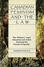 Canadian Feminism And The Law: The…