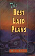 The Best Laid Plans by Mary-Ellen Ross