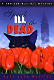 Maffini, Mary Jane: Speak Ill of the Dead