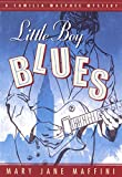 Maffini, Mary Jane: Little Boy Blues