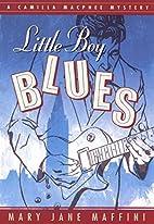 Little Boy Blues by Mary Jane Maffini