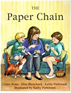 The Paper Chain by Claire Blake