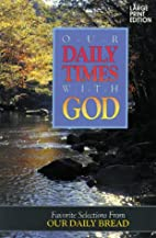 Our Daily Times with God: Favorite…