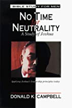 No Time for Neutrality: A Study of Joshua by…