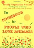 Klaper, Michael A.: The Cookbook for People Who Love Animals