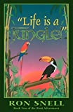 Snell, Ron: Life Is a Jungle