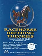 Racehorse Breeding Theories by Frank J.…