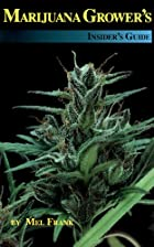 Marijuana Grower's Insider's Guide by Mel…