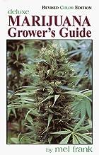 Marijuana Grower's Guide Deluxe:…