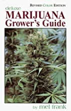Marijuana Grower's Guide Deluxe:…