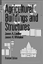 Agricultural Buildings & Structures by James…