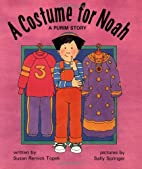 A Costume for Noah: A Purim Story by Susan…