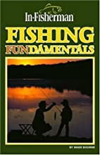 Fishing Fundamentals (In Fisherman Library…