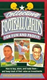 Bennett, Chuck: Collecting Football Cards for Fun and Profit: How to Buy, Store, and Trade Them: And Keep Track of Their Value as Investments