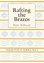 Rafting the Brazos by Walter McDonald