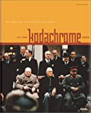 Rijper, Els: Kodachrome : The American Invention of Our World, 1943-1959