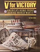 V for Victory: America's Home Front During…