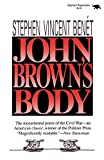 Benet, Stephen Vincent: John Brown&#39;s Body