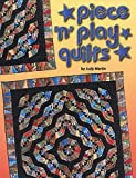 Martin, Judy: Piece 'N' Play Quilts