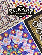 Scraps by Judy Martin