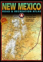 New Mexico Road & Recreation Atlas by…