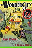 Neill, John R.: The Wonder City of Oz