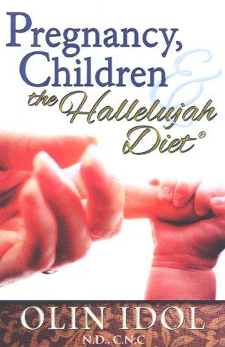 pregnancy-children-and-the-hallelujah-diet