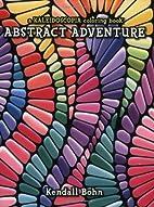 Abstract Adventure: A Kaleidoscopia Coloring…