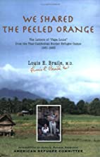 We Shared The Peeled Orange: The Letters of…