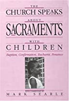 The Church Speaks about Sacraments with…