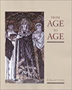 From Age to Age: How Christians Have…
