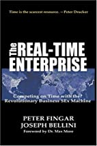 The Real-Time Enterprise : Competing on Time…