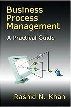 Business Process Management: A Practical…