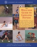 White Ph.D., Timothy: The Wellness Guide to Lifelong Fitness