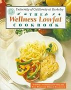 The Wellness Lowfat Cookbook by The Wellness…