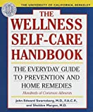Margen, Sheldon: The Uc Berkeley Wellness Self-Care Handbook: The Everyday Guide to Prevention & Home Remedies